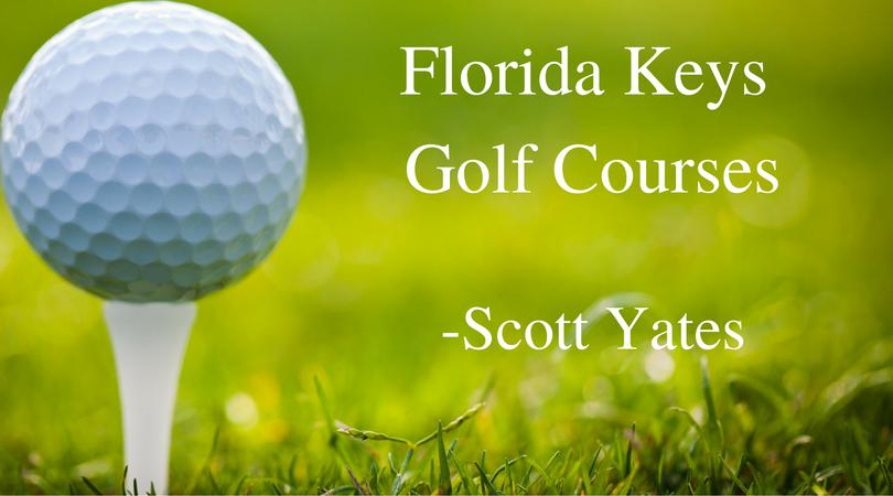 Scott Yates Florida Keys Golf Courses