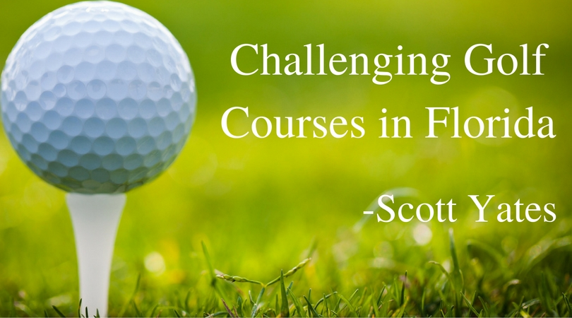 challenging-golf-courses-in-florida-scott-yates
