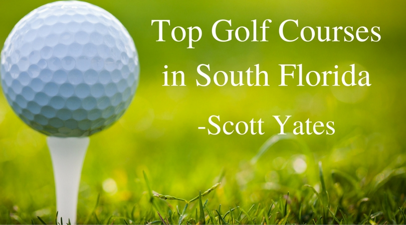 top-golf-courses-in-south-florida-scott-yates